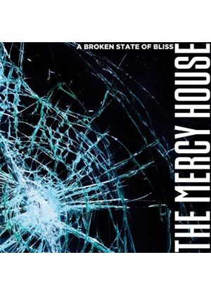 The Mercy House - Broken State of Bliss (Music CD)