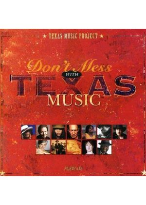 Various Artists - Don't Mess With Texas Music (Music CD)
