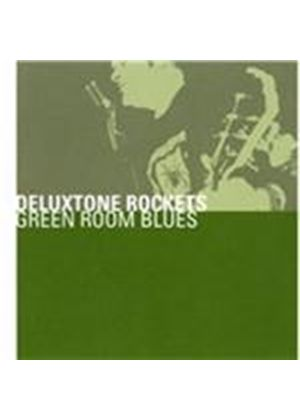 Deluxtone Rockets (The) - Green Room Blues (Music CD)