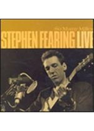 Stephen Fearing - So Many Miles: Live (Music CD)
