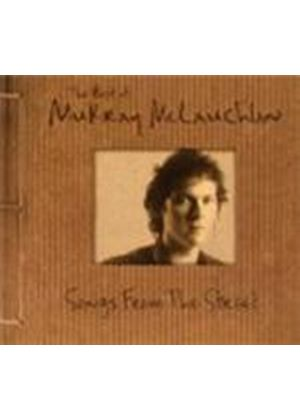 Murray McLauchlan - Songs From The Street: The Best Of Murray McLauchlan