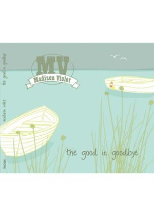 Madison Violet - Good in Goodbye (Music CD)