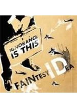 Faintest Idea - Ignorance Is This (Music CD)