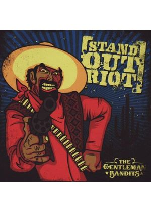 Stand Out Riot - Gentleman Bandits, The (Music CD)