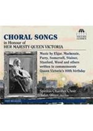 Choral Songs in Honour of Her Majesty Queen Victoria (Music CD)