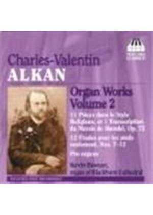 Alkan: Organ Works , Vol 2