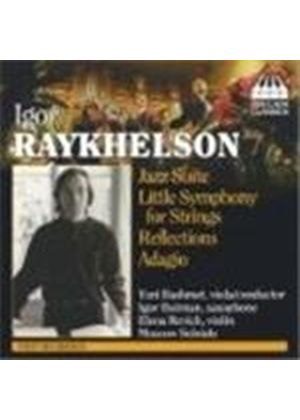 Raykhelson: Orchestral Works