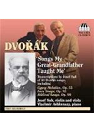 Dvorak - Songs My Great-Grandfather Taught Me (Music CD)