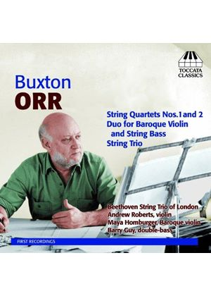 Buxton Orr: String Quartets Nos. 1 and 2; Duo; String Trio (Music CD)