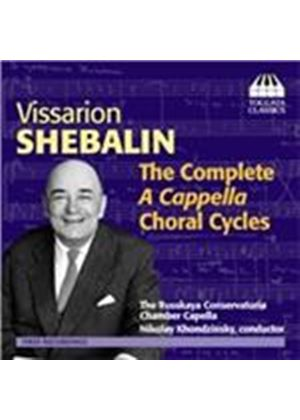 Vissarion Shebalin: The Complete A Cappella Choral Cycles (Music CD)