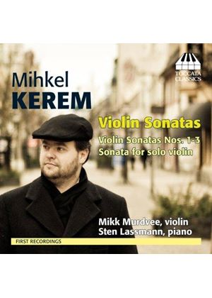 Mihkel Kerem: Violin Sonatas (Music CD)
