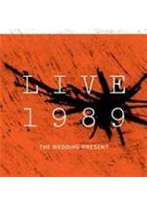 Wedding Present (The) - Live 1989 (Music CD)