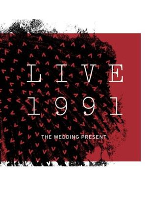 Wedding Present (The) - Live 1991 (Music CD)