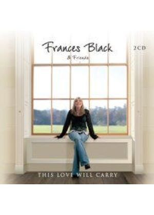 Frances Black And Friends - This Love Will Carry (Music CD)