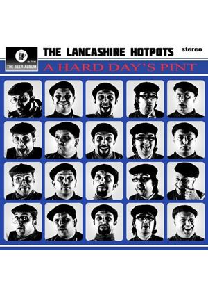 Lancashire Hotpots (The) - A Hard Day's Pint (Music CD)