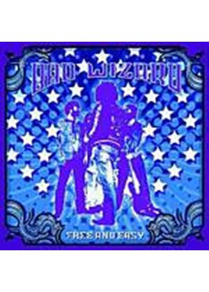 Bad Wizard - Free And Easy (Music CD)