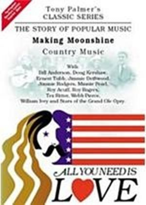 Tony Palmer - All You Need Is Love Vol.10 - Making Moonshine - Country Music