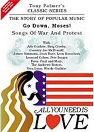 Tony Palmer - All You Need Is Love Vol.11 - Go Down, Moses! - Songs Of War And Protest
