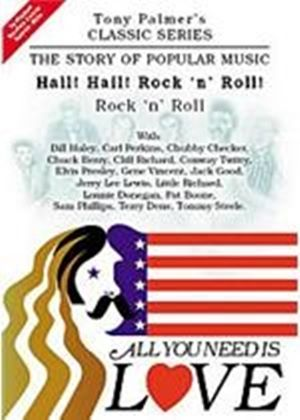 Tony Palmer - All You Need Is Love Vol.12 - Hail! Hail! Rock'n'roll! - Rock'n'roll