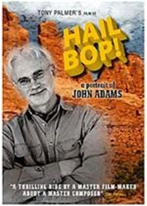 Hail Bop - A Portrait Of John Adams