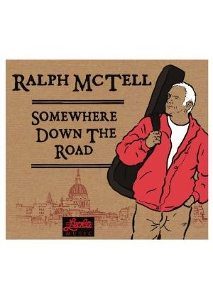 Ralph McTell - Somewhere Down The Road (Music CD)
