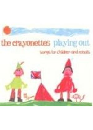Crayonetes - Playing Out - Songs For Children And Robots (Music CD)