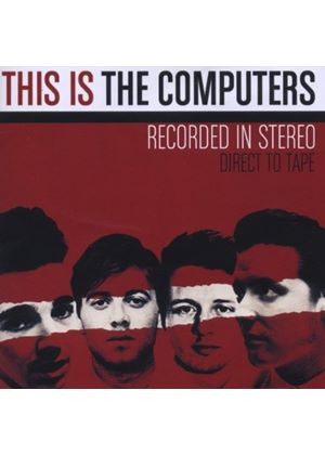 Computers (The) - This Is The Computers (Music CD)