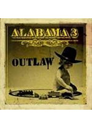 Alabama 3 - Outlaw (Music CD)
