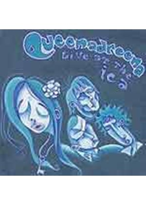 Queenadreena - Live At The ICA (Music CD)