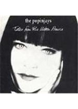 Popinjays - Tales From The Urban Prairie