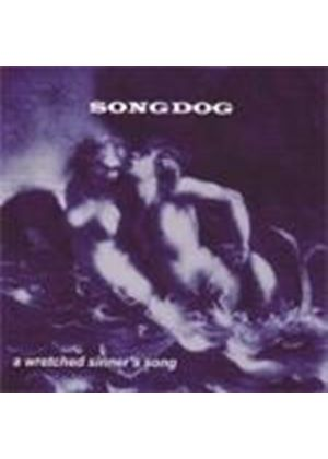 Songdog - A Wretched Sinners Song (Music CD)