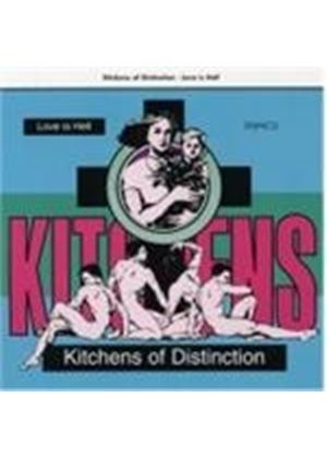 Kitchens Of Distinction - Love Is Hell (Music CD)