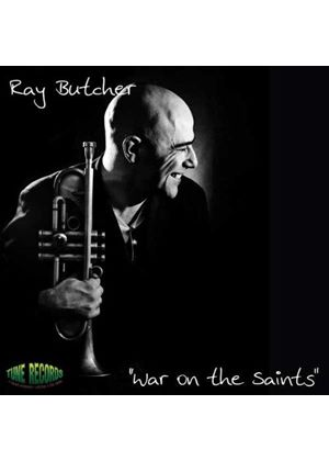 Ray Butcher - War On The Saints (Music CD)