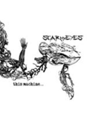 Scar My Eyes - This Machine (Music CD)