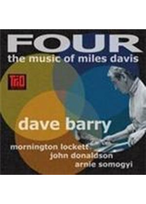 Dave Barry - Four (The Music Of Miles Davis) (Music CD)