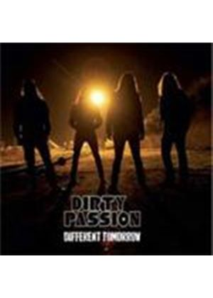 Dirty Passion - Different Tomorrow (Music CD)