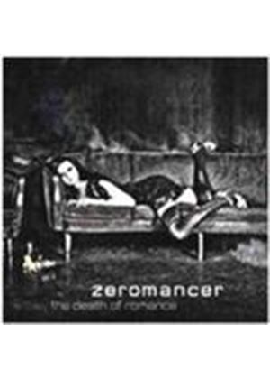 Zeromancer - Death Of Romance, The (Music CD)