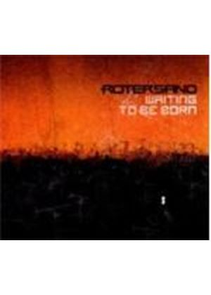 Rotersand - Waiting To Be Born (Music CD)