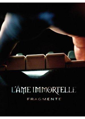 L'Âme Immortelle - Fragmente (Music CD)