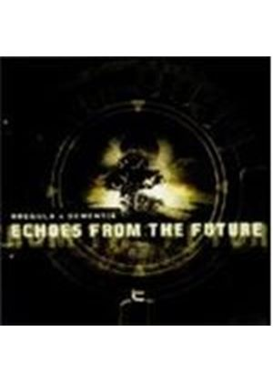 Dementia - Echoes From The Future (Music CD)