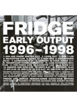 Fridge - Early Output 1996-1998 (Music CD)