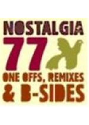 Nostalgia 77 - One Offs, Remixes And B Sides (Music CD)