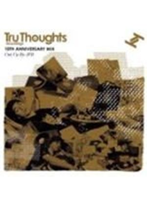 Various Artists - Tru Thoughts 10th Birthday Mix (Music CD)