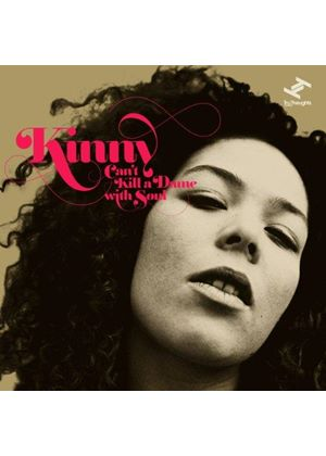 Kinny - Can't Kill a Dame with Soul (Music CD)