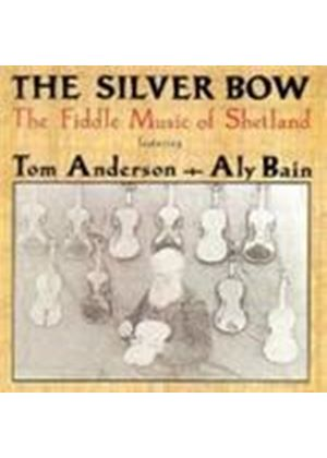 Tom Anderson/Aly Bain - Silver Bow - Fiddle Music (Music CD)