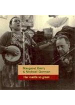 Margaret Barry And Michael Gorma - Her Mantle So Green (Music CD)