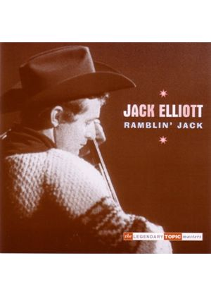 Ramblin' Jack Elliott - Ramblin' Jack (The Legendary Topic Masters)