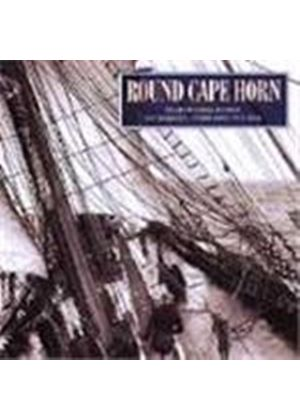 Various Artists - Round Cape Horn (Songs Of Sailors Ships And The Sea)