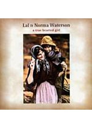 Lal And Norma Waterson - True Hearted Girl (Music CD)