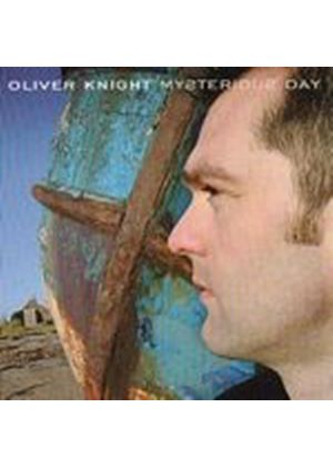 Oliver Knight - Mysterious Day (Music CD)